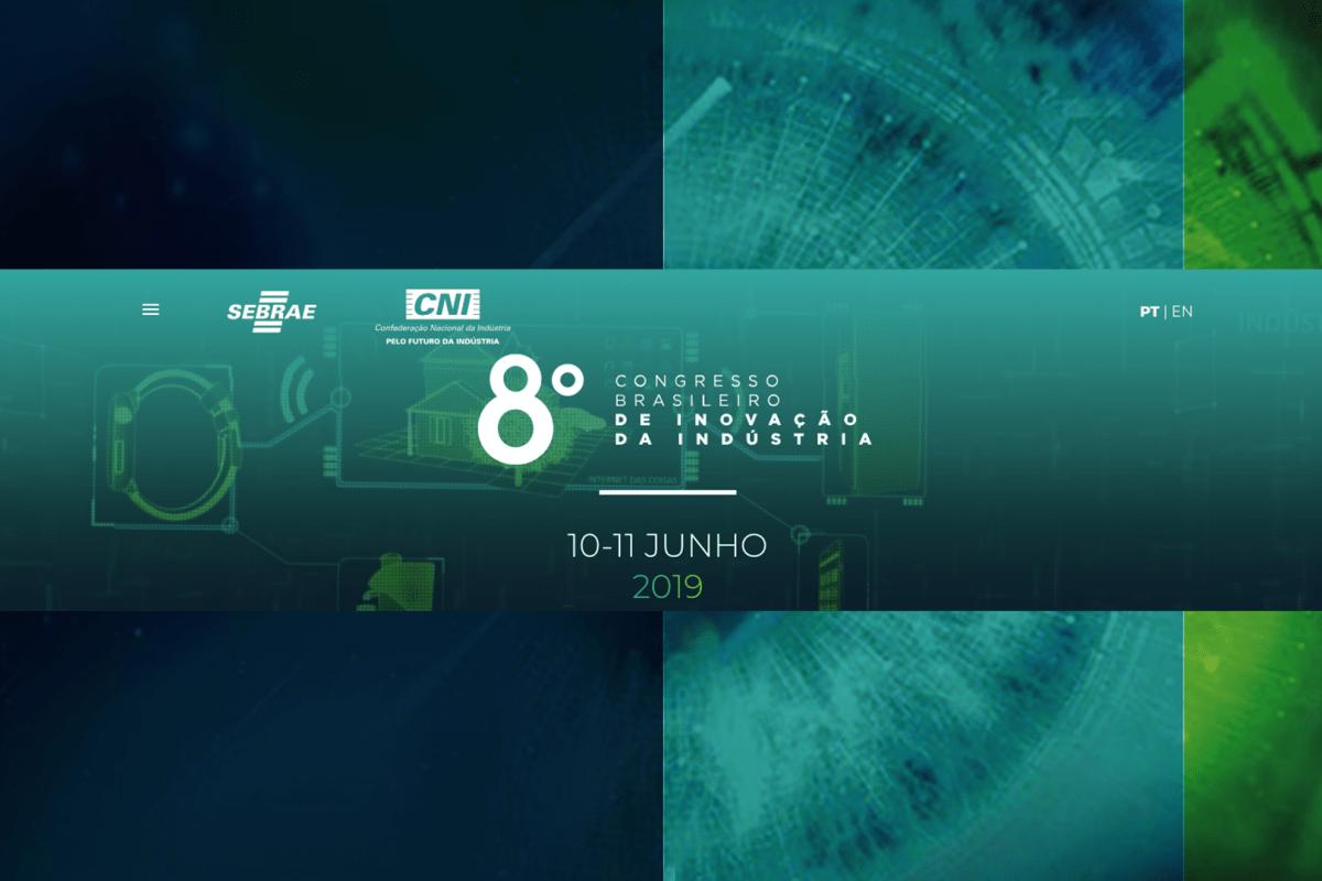 8º Congresso Brasileiro de Inovação da Indústria | 2019
